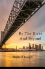 By The River And Beyond Cover Image