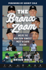 The Bronx Zoom: Inside the New York Yankees' Most Bizarre Season Cover Image