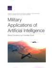 Military Applications of Artificial Intelligence: Ethical Concerns in an Uncertain World Cover Image