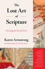 The Lost Art of Scripture: Rescuing the Sacred Texts Cover Image