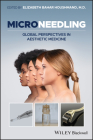 Microneedling: Global Perspectives in Aesthetic Medicine Cover Image