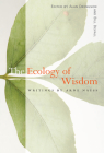 The Ecology of Wisdom: Writings by Arne Naess Cover Image