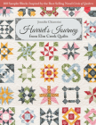Harriet's Journey from ELM Creek Quilts: 100 Sampler Blocks Inspired by the Best-Selling Novel Circle of Quilters Cover Image