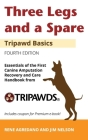 Three Legs and a Spare: Essentials of the Canine Amputation Recovery and Care Handbook from Tripawds Cover Image