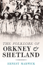 The Folklore of Orkney and Shetland Cover Image