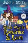 Witch Way to Romance & Ruin - Large Print Edition: A Witch Way Paranormal Cozy Mystery Cover Image