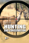 Hunting and Conservation (Opposing Viewpoints) Cover Image