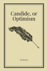 Candide, or Optimism by Voltaire (Inspirational Classics #24) Cover Image