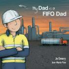 My Dad Is a FIFO Dad Cover Image