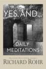 Yes, And...: Daily Meditations Cover Image