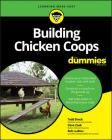 Building Chicken Coops for Dummies Cover Image