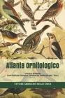 Atlante Ornitologico: Uccelli Europei: con Notizie d'Indole Generale e Particolare - Vol.1 Cover Image