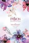 The Passion Translation New Testament (2nd Edition) Passion in Plum: With Psalms, Proverbs, and Song of Songs Cover Image