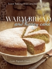 Warm Bread and Honey Cake: Home Baking from Around the World Cover Image