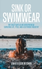 Sink or Swimwear: My Crazy Days as an Entrepreneur Surviving Life, PTSD, and a Cutthroat Industry Cover Image