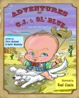 Adventures of C.J. & Ol' Blue: (How the West was Fun!) Cover Image