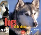 Dogs of the Iditarod Cover Image