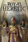 The Royal Heretic Cover Image