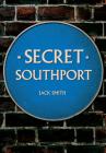 Secret Southport Cover Image