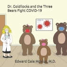 Dr. Goldilocks and the Three Bears Fight COVID-19 Cover Image