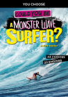 Could You Be a Monster Wave Surfer? Cover Image