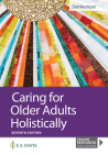 Caring for Older Adults Holistically Cover Image