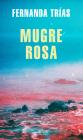 Mugre Rosa / Filthy Rose (MAPA DE LAS LENGUAS) Cover Image