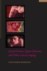 Sexual Futures, Queer Gestures, and Other Latina Longings (Sexual Cultures) Cover Image