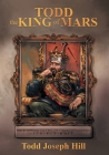 Todd the King of Mars Cover Image