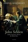 John Selden: Scholar, Statesman, Advocate for Milton's Muse Cover Image