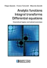 Analytic Functions Integral Transforms Differential Equations: Theoretical topics and solved exercises Cover Image
