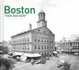 Boston Then and Now® Cover Image