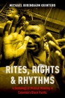 Rites, Rights and Rhythms: A Genealogy of Musical Meaning in Colombia's Black Pacific (Currents in Latin American and Iberian Music) Cover Image