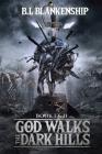 God Walks The Dark Hills: Book I & II Cover Image
