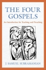The Four Gospels: An Introduction for Teaching and Preaching Cover Image