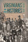 Virginians and Their Histories Cover Image
