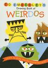 Ed Emberley's Drawing Book of Weirdos (Ed Emberley Drawing Books) Cover Image
