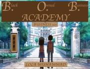 B. O. B. ACADEMY Business 101 Cover Image