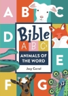 Bible ABCs: Animals of the Word Cover Image