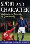 Sport and Character: Reclaiming the Principles of Sportsmanship Cover Image