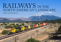 Railways in the North American Landscape Cover Image