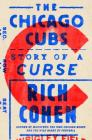 The Chicago Cubs: Story of a Curse Cover Image