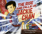 The Rise (and Falls) of Jackie Chan Cover Image