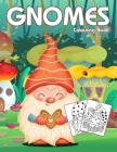 Gnomes Colouring Book: Cute & Easy Gnome Coloring Book for Kids, Teen and Adults Cover Image