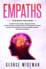 Empaths: Empath Survival Guide + Highly Sensitive. A Guide on How to Handle Positive and Negative Emotions and Gain Self-Confid Cover Image