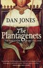 Plantagenets: The Warrior Kings Who Invented England Cover Image