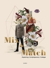 Mix and Match: Exploring Contemporary Collage Cover Image