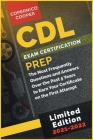 CDL Exam Certification Prep [2021-22]: The Most Frequently Questions and Answers Over the Past 5 Years to Earn Your Certificate on the First Attempt ( Cover Image