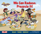 We Can Reduce: Precycle It!: Read Think Reduce (Garbology Kids) Cover Image