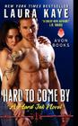 Hard to Come By: A Hard Ink Novel Cover Image